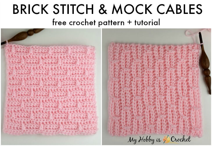 Brick Stitch & Mock Cables Block  - Free Crochet Pattern and Tutorial