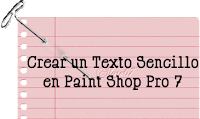 Tutorial Crear un Texto Sencillo en Paint Shop Pro 7