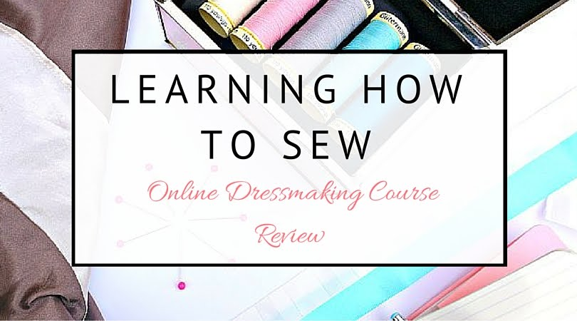Learning how to sew; beginners guide. Tilly and the Buttons Online dressmaking course review