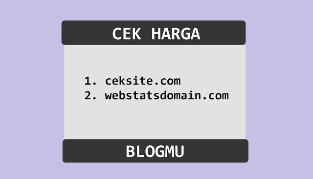 Cara Mengetahui Harga Jual Blog atau Website Cara Mengetahui Harga Jual Blog atau Website