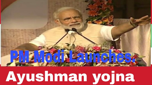 PM Modi Launches 'Ayushman Bharat-Pradhan Mantri Jana Arogya Yojana', the world's largest health plan
