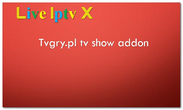 Tvgry.pl tv show addon