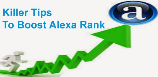 Killer tips to improve alexa ranking