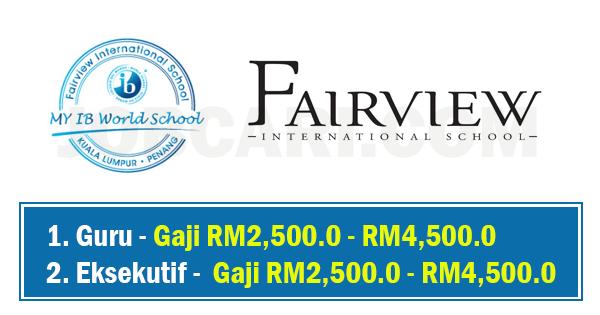 JAWATAN KOSONG FAIRVIEW INTERNATIONAL SCHOOL