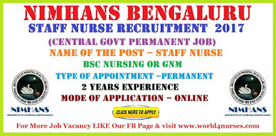 NIMHANS Bengaluru Staff Nurse Recruitment  2017 (Central Govt Permanent Job)