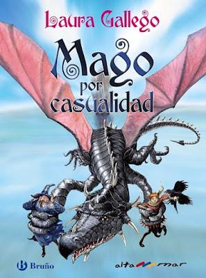 """Libros de fantasía para niños """"Mago por casualidad"""", de Laura Gallego García"""