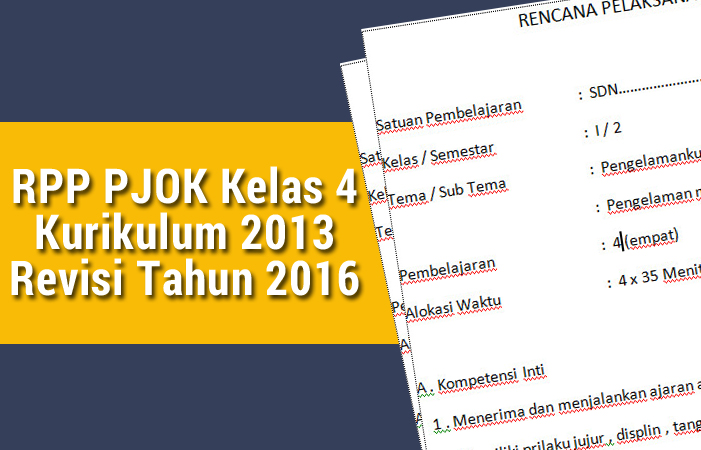 Rpp Pjok Kelas 4 Kurikulum 2013 Revisi Tahun 2016 Kurikulum 2013 Revisi Blog