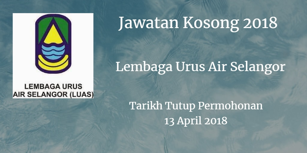 Jawatan Kosong LUAS 13 April 2018