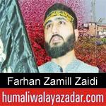 https://www.humaliwalyazadar.com/2018/10/syed-farhan-zamill-zaidi-nohay-2019.html