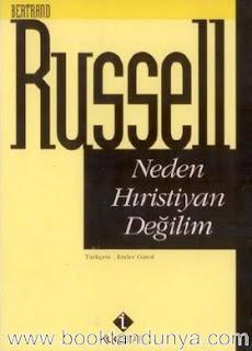 Bertrand Russell - Neden Hıristiyan Değilim