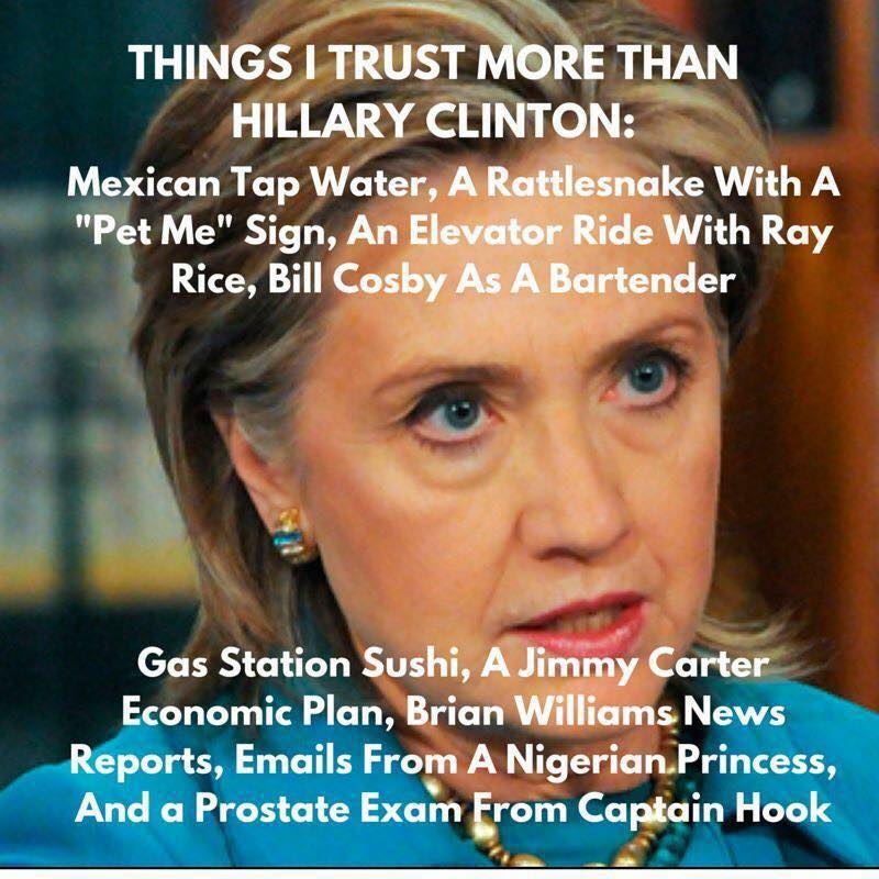 things i trust more than hillary clinton the burning platform