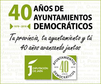 DIPUTACIÓN DE JAÉN - 40 AÑOS DE AYUNTAMIENTOS DEMOCRÁTICOS