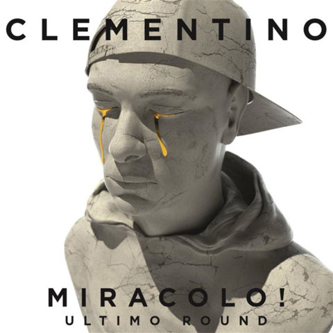 Clementino - MIRACOLO