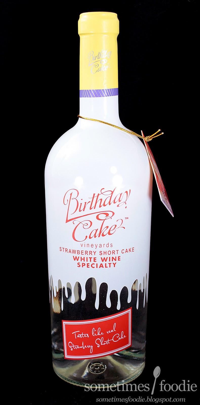 Sometimes Foo Birthday Cake Brand Strawberry Shortcake Wine