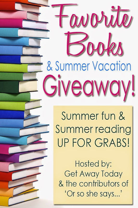 Double the Deliciousness: Favorite Book & Summer Vacation GIVEAWAY!!!