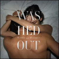 Top Albums Of 2011 - 26. Washed Out - Within and Without