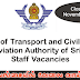 Ministry of Transport and Civil Aviation  Civil Aviation Authority of Sri Lanka Staff Vacancies