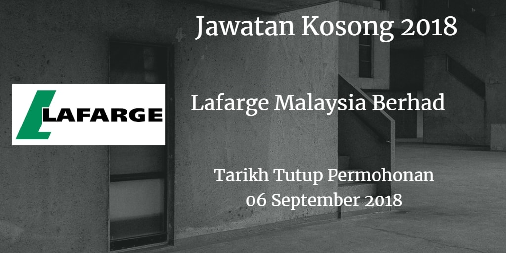 Jawatan Kosong Lafarge Malaysia Berhad 06 September 2018