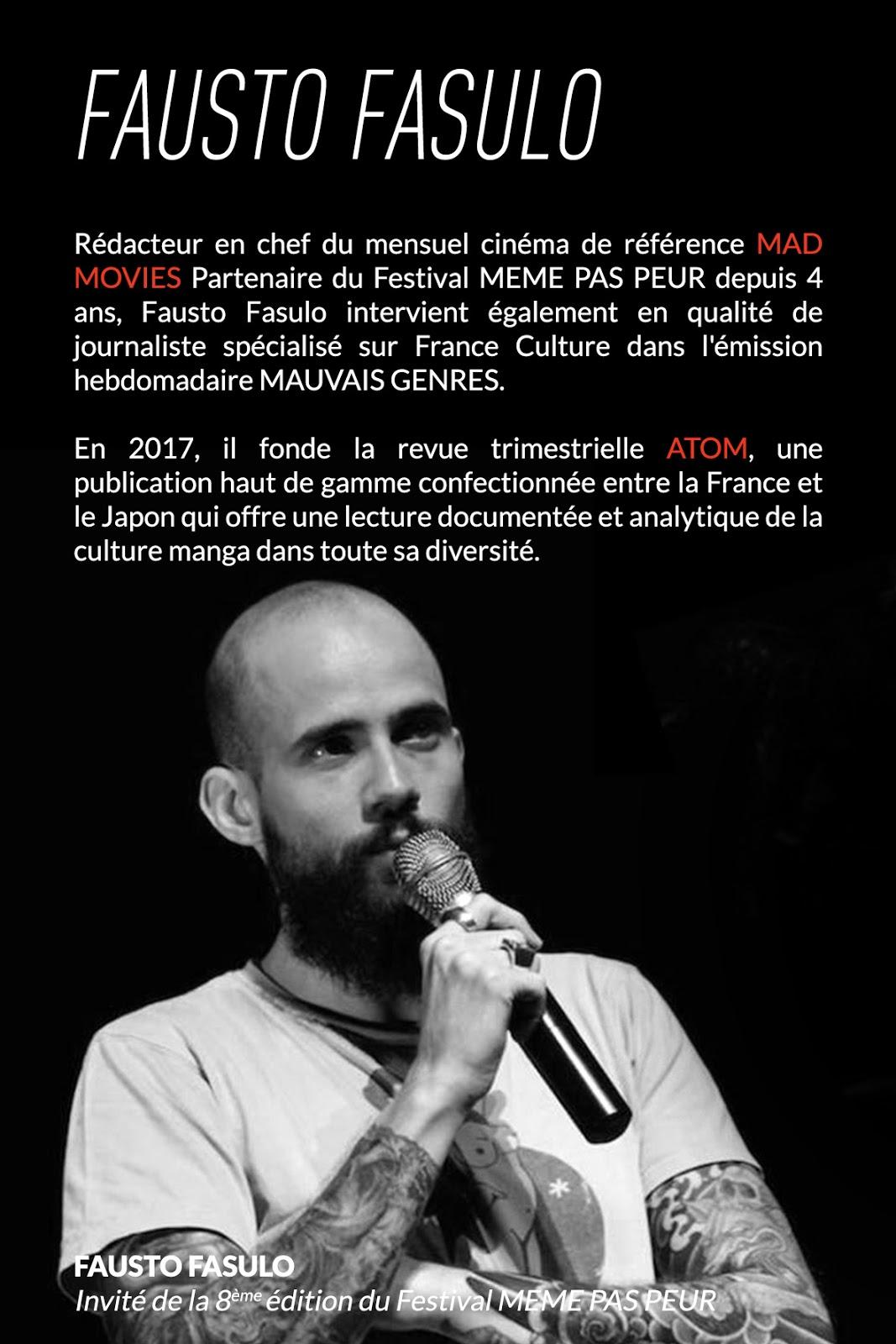 Fausto Fasulo, invité de la 8ème édition du Festival MEME PAS PEUR
