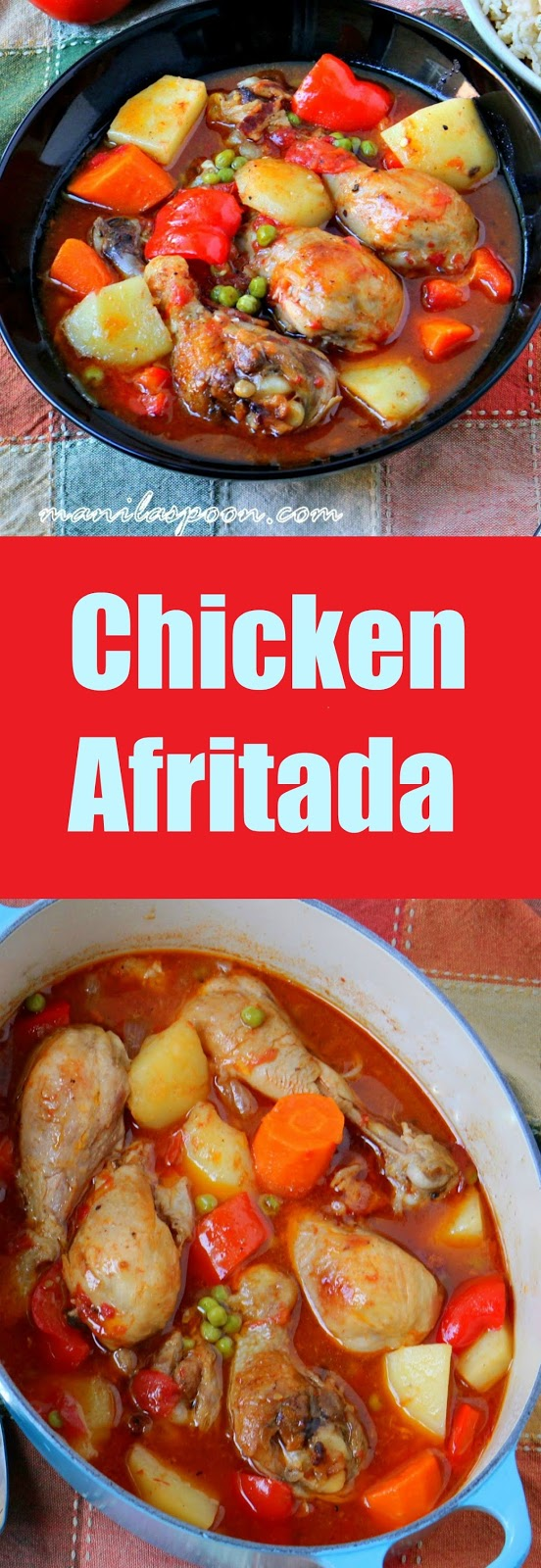Chicken afritada manila spoon tender and delicious chicken slowly simmered in seasoned tomato sauce chicken afritada enjoy with forumfinder Gallery