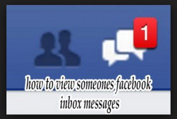 how to view someones facebook inbox messages