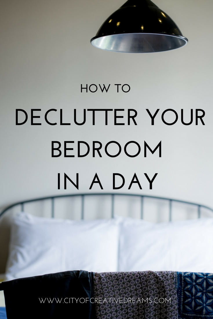 How to Declutter Your Bedrooms in a Day? | City of Creative Dreams