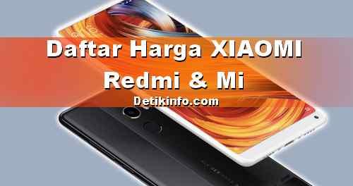 Daftar Harga Terbaru HP XIAOMI Android
