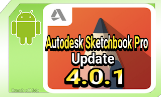 Autodesk Sketchbook Pro Apk Update Versi 4.0.1 Full Unlocked