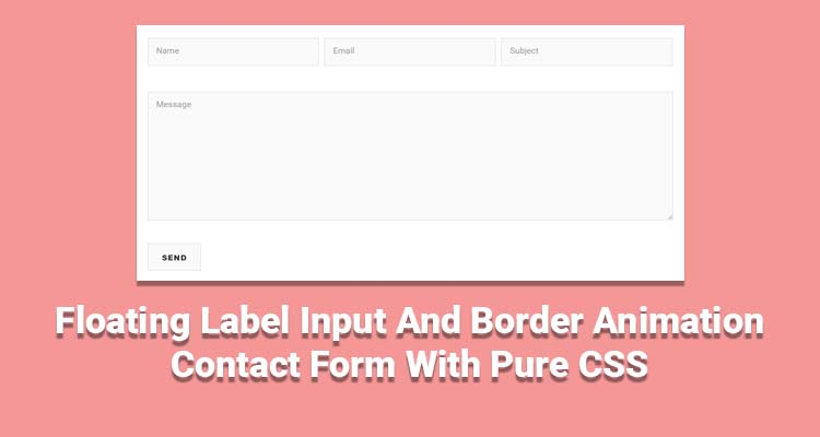 Floating Label Input And Border Animation Contact Form With Pure CSS