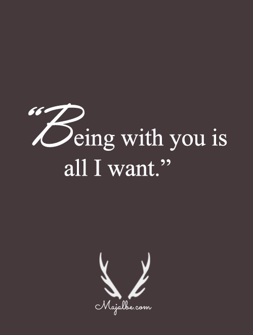 What I Want Love Quotes