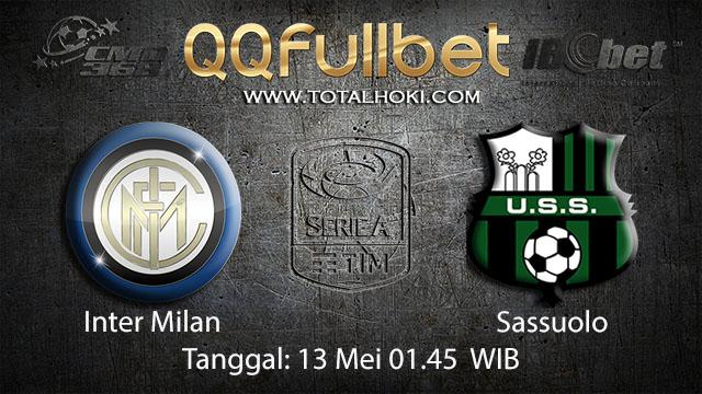 BOLA88 - PREDIKSI TARUHAN BOLA INTER MILAN VS SASSUOLO 13 MEI 2018 ( ITALIAN SERIE A )