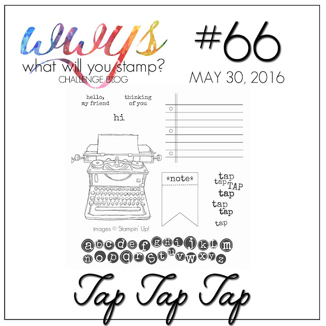 http://whatwillyoustamp.blogspot.com/2016/05/wwys-challenge-66-tap-tap-tap.html