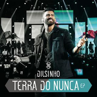 MP3 download Dilsinho - Terra do Nunca (Ao Vivo) - EP iTunes plus aac m4a mp3