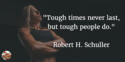 "71 Quotes About Life Being Hard But Getting Through It: ""Tough times never last, but tough people do."" - Robert H. Schuller"
