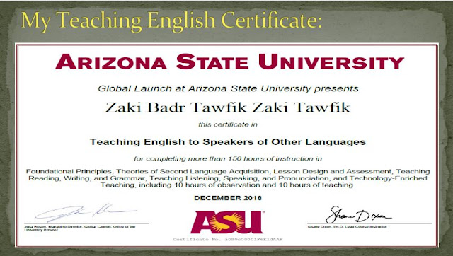 My Teaching English certificate from Arizona State University,USA