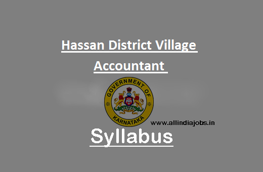Hassan District Village Accountant Syllabus 2017 | Hassan District ...
