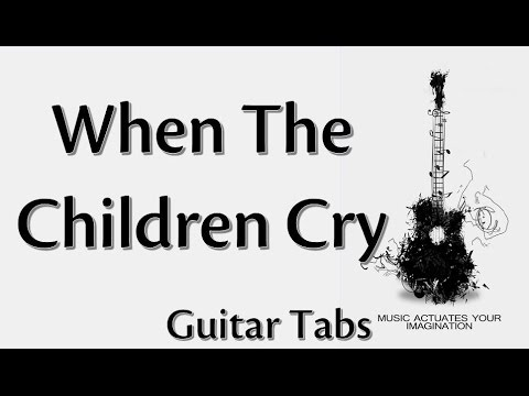 دروس الغيتار (QT): When the children cry guitar lesson