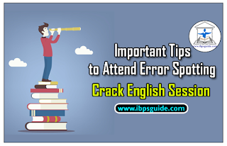 Crack English Session (Day-4): Important Tips to Attend Error Spotting with Exercise Questions