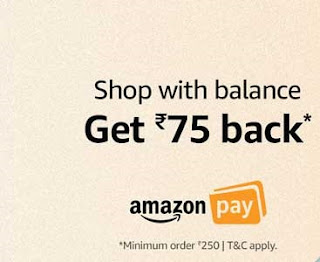 Amazon 75 Back on 250 (Amazon Pay Balance Offer December )