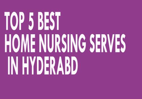Top 5 Home Nursing Services in Hyderabad For Bedridden 2019