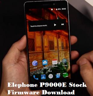 Elephone P9000E Stock Firmware