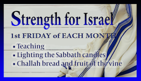 Strength For Israel monthly gathering - see details for this coming month.