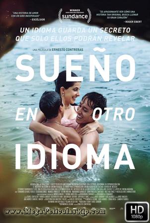 Sueño En Otro Idioma [1080p] [Latino] [MEGA]