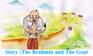 The Brahmin and The Goat