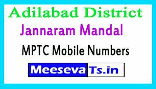 Jannaram Mandal MPTC Mobile Numbers List Adilabad District in Telangana State