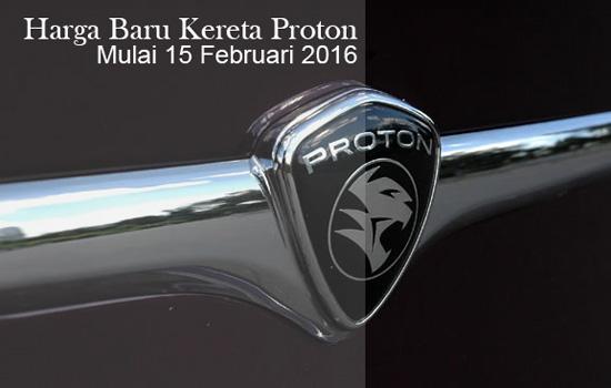 Senarai Harga Kereta Proton Baru 2016