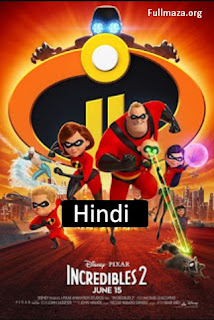 Incredibles 2 (2018) Hindi (Org) Dual Audio BluRay | 720p | 480p