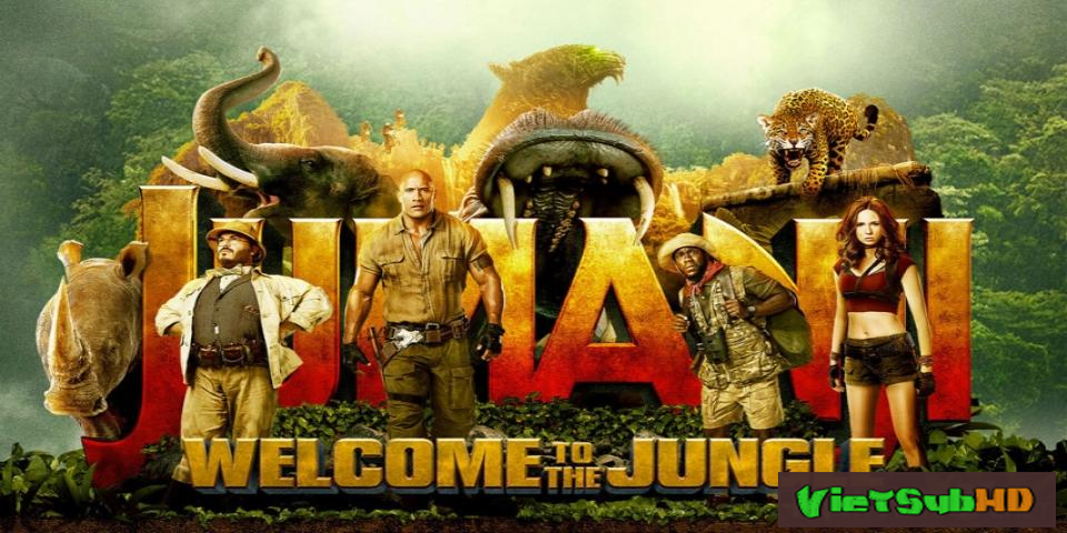 Phim Jumanji: Trò Chơi Kỳ Ảo VietSub HD | Jumanji: Welcome To The Jungle 2017