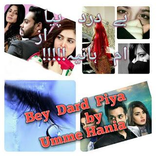 Bey Dard Piya Episode 3 By Umme Hania Pdf Free Download