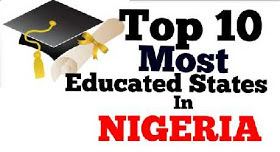 Top 10 most educated state in Nigeria, most educated state in Nigeria, most educated state in northern Nigeria